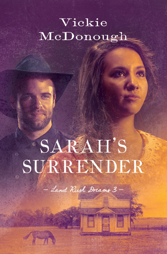 Sarah's Surrender, book 3 in the Land Rush Dreams series