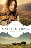 Captive Trail - book 2 by Susan Page Davis. Captive Trail won the Will Rogers Medallion in the Western Fiction category.