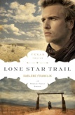 Lone Star Trail - book 1 by Darlene Franklin