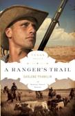 Ranger's Trail - book 1 by Darlene Franklin